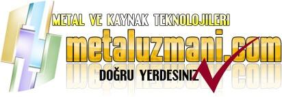 METAL VE KAYNAK TEKNOLOJİLERİ